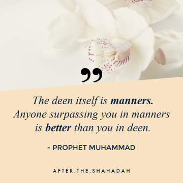 24. the deen is manners